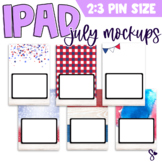 iPad Mockup for Digital Resources | July Edition {Pin Size}