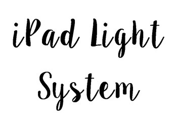 iPad Monitoring Light System