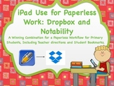iPad Paperless Workflow Using Dropbox and Notability