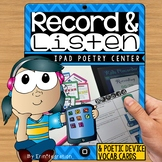 Poetry Unit Listening and Recording Center on the iPad