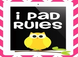 iPad Rules Chevron and Owl Posters