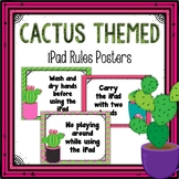 iPad Rules Posters (Cactus Themed)