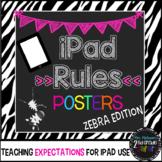iPad Rules Posters (Zebra edition)