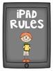 iPad Rules! Teaching Expectations for iPad Usage - Printab