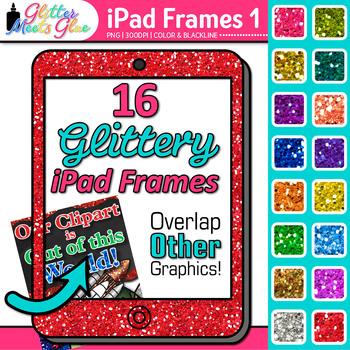 iPad Frame Clip Art {Rainbow Glitter Borders for Technology Resources} 1