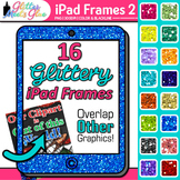 iPad Frames Clip Art {Rainbow Glitter Borders for Technolo