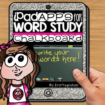 iPad Spelling Activities and Word Work Center using the Real Chalkboard App