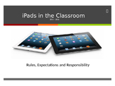 iPad's in the Classroom (Expectations) PowerPoint
