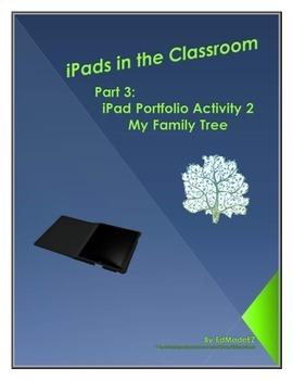 iPads in the Classroom Portfolio Activity 2 My Family Tree