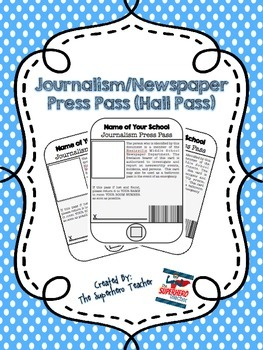 iPass: Journalism or Newspaper School Press Pass/Hall Pass