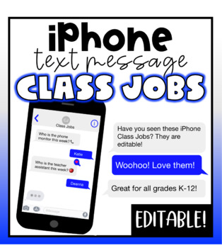 iPhone Text Message Class Jobs- Editable