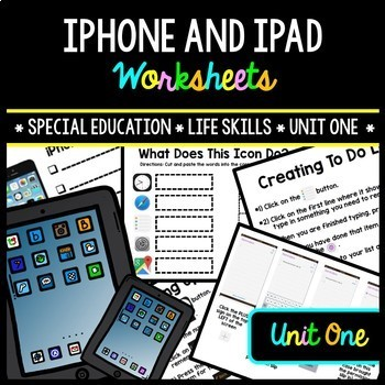 iPhone - iPad - Special Education - Life Skills - Worksheets - Unit One