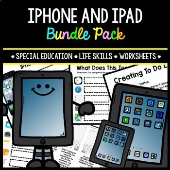 iPhone - iPad - Special Education - Life Skills - Worksheets - BUNDLE