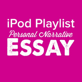 iPod Playlist Personal Narrative Essay