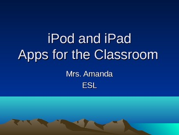 iPod and iPad Apps for the Classroom