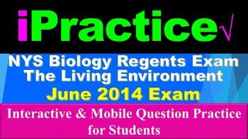 iPractice: Biology Regents Exam June 2014 (Great on iPads