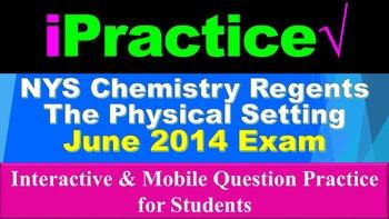 iPractice: Chemistry Regents Exam June 2014 (Great on iPad