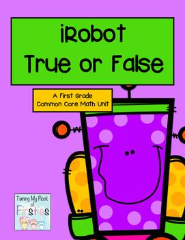 iRobot True or False Common Core Math First Grade