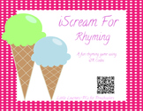 iScream for Rhyming-Fun Ice Cream Cone Rhyming Game w/QR Codes