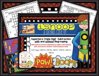 iSnoop: Superhero Triple Digit Subtraction with Regrouping - Math Station