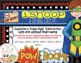 iSnoop: Superhero Triple Digit Subtraction with Regrouping