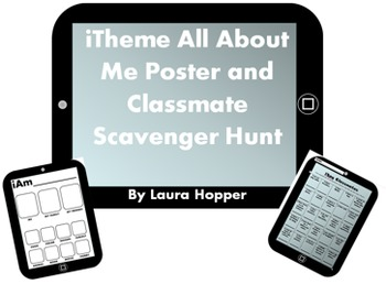 First Day iTheme All About Me Poster and iTheme Classmate Scavenger Hunt