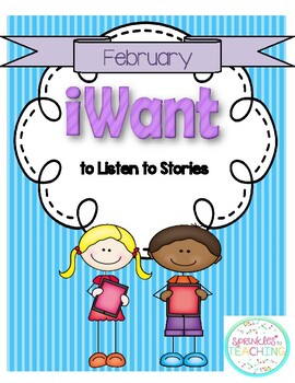 iWant to Listen to Stories:  February