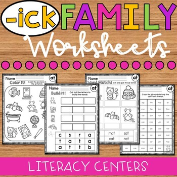 ick Word Family Worksheets