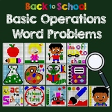 Back to School Basic Operations Word Problems