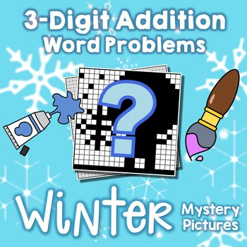 Mystery Picture Math Addition Word Problems, Winter Addition Story Problems