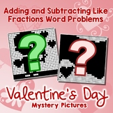 Valentine's Day Adding and Subtracting Like Fractions Word Problems