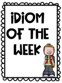 idiom of the week poster and homework