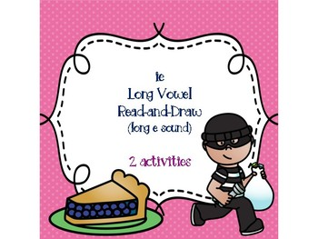 ie Long Vowel Read-and-Draw (long e sound)