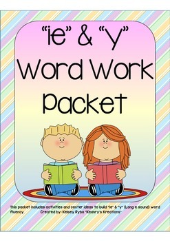 ie and y (long e sound) Word Work Packet