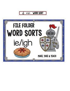 ie igh Word Sort - File Folder Word Sorts