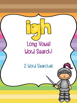igh Long Vowel Word Searches!
