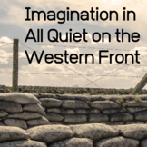 imagination in All Quiet on the Western Front by Erich Mar