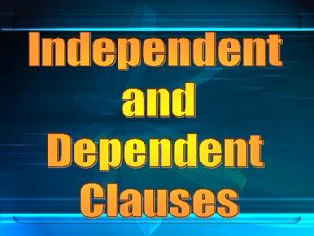 independent vs dependent clauses presentation