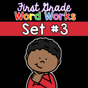 First Grade Word Works Daily: Set #3 (Interactive PDF and Printable)