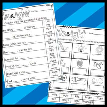 ite and ight worksheets: Cut and Paste Sorts, Cloze, and Writing sentences