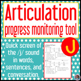 /j/ articulation baseline and end progress monitor