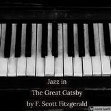 jazz in The Great Gatsby by F. Scott Fitzgerald