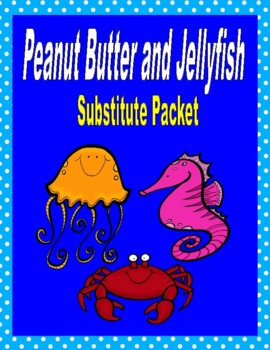 Peanut Butter and Jellyfish - Emergency Sub Packet!
