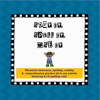 k-ck Spelling Rule: Sort it, Spell it & Fill in the Blank Activity