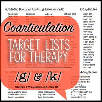Articulation Therapy Sound Lists:  /k/ & /g/  {featuring coarticulation}