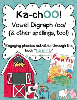 ka-chOO! Engaging vowel digraph /oo/ through literature