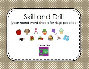 Articulation Skill and Drill for /k/ and /g/