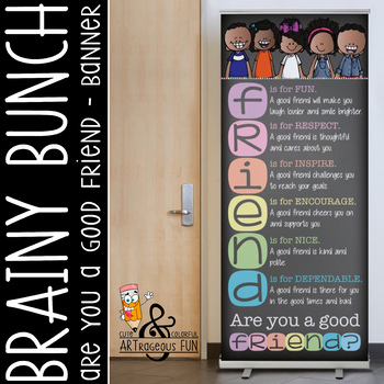 kids of color CHALK {melonheadz} - Decor: LARGE BANNER, Are You a Good FRIEND ?