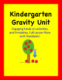 Gravity Science Unit With Lesson Plans Kindergarten First Second Grades