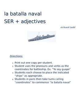 la batalla naval SPANISH ser + adjectives